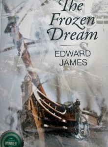 cover of TheFrozen Dream by Edward James