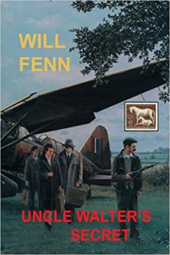 Uncle Walters Secret by Will Fenn